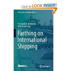 Farthing on International Shipping: Proshanto K. Mukherjee, Mark Brownrigg: 9783642345975: Books - Amazon.ca