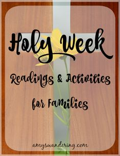 Holy Week Readings & Activities for Families - Amy's Wandering