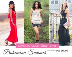 "Coast to Coast Street Style presents ""Bohemian Summer"" featuring @deb_shops with Style by Alina, StushiGal Style and Dressed by Jess"