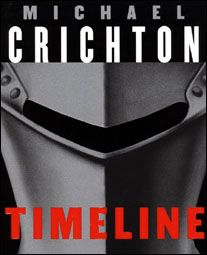 Timeline (1999) ~ Michael Crichton - a great time travel book to 14th century France!