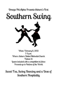 "Omega Phi Alpha-Omicron chapter, Auburn, AL ""Southern Swing"" a swing dancing competition to benefit a nations of the world organization"