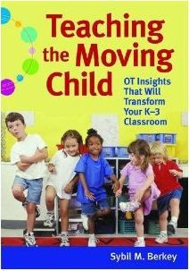 Teaching the Moving Child – A Book Review    -  Pinned by @PediaStaff – Please Visit http://ht.ly/63sNt for all our pediatric therapy pins