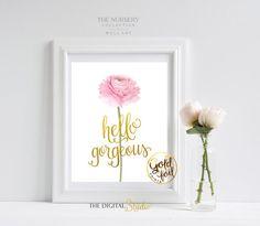 Hello Gorgeous, Gold Foil Wall Art, Flower Art Print, Little Girls Nursery Art Print, Gold Foil Print, Floral Print, Best Friend Gift