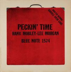Hank Mobley/Lee Morgan - Peckin' Time (1958)