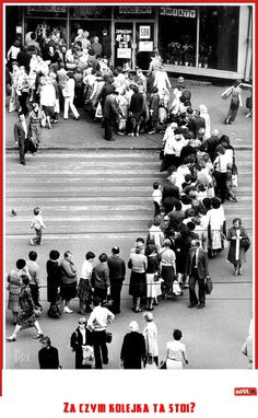 Socialism in Poland 1980 waiting to buy sugar. Monthly rationing per family Old Pictures, Old Photos, Poland People, Poland Country, Visit Poland, Native Country, Good Old Times, Old Advertisements, Socialism