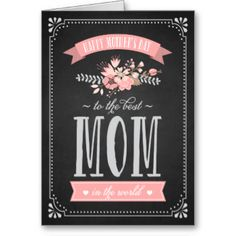 Pink Flowers on Chalkboard | Mother's Day Card Rustic and whimsical mother's day card. Similar items are available.