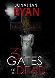 3 Gates of the Dead: Jonathan Ryan  Just went to a panel on Demonology he was in at Comic Con Salt Lake City 2014, and I had to come straight home and find his book!