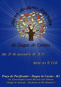 7º CEU Convida para a Feira do Livro Espírita de Duque de Caxias - Duque de Caxias - RJ - http://www.agendaespiritabrasil.com.br/2016/11/20/7o-ceu-convida-para-feira-do-livro-espirita-de-duque-de-caxias-duque-de-caxias-rj/