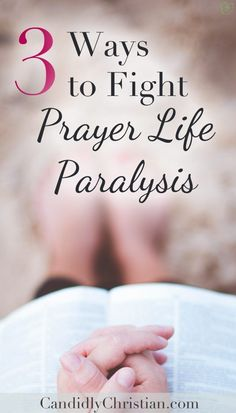 Bible Verse Of The ways to fight prayer life paralysis Christian Post, Christian Prayers, Christian Women, Christian Living, Praying For Your Husband, Praying To God, Daily Scripture, Daily Devotional, Prayer Topics