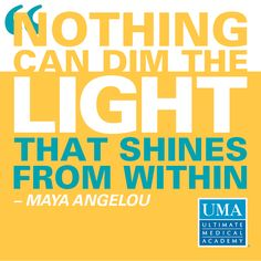 Pin by guessboz mabrike on medical coding online courses pinterest nothing can dim the light that shines from within maya angelou ultimate medical fandeluxe