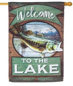 "Big mouth bass fishing, lake themed house flag with a weathered wood background and a ""Welcome to the Lake"" message that reads correctly from both sides."