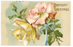 Birthday Greetings Victorian postcard roses