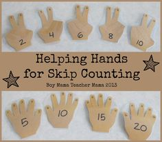 boy mama teacher mama: helping hands for skip counting Early Math, Early Learning, Student Learning, Kids Learning, Special Education Classroom, Math Classroom, Kindergarten Math, Teaching Tools, Teaching Math