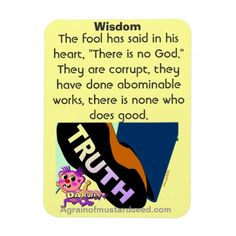 """Psalm 14:1 The fool has said in his heart, """"There is no God."""" Agrainofmustardseed.com Magnets #Agrainofmustardseed #Gifts"""