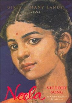Neela: Victory Song by Chitra Banerjee Divakaruni