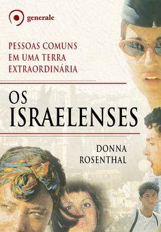 Os israelenses é um entrelaçamento de centenas de histórias pessoais, costuradas por pesquisas abrangentes, que mostra um povo alegre, algumas vezes irreverente, porém sempre fascinante.