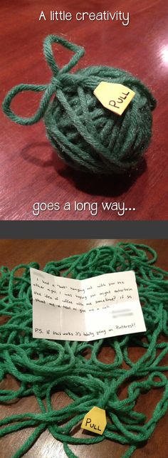 A little creativity goes a long way. Take a note, fold it up and wrap it in yarn. Add a pull tab for easy access. Makes getting to the note half the fun!