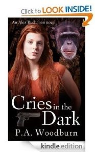 Free Kindle eBook: Cries in the Dark  Author: P.A. Woodburn  Genre: Mystery / Thriller  Price: $0.00 (February 1 & 2)
