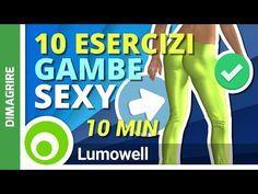 10 Esercizi Che Devi Fare Se Vuoi Dimagrire Le Gambe | Allenamento Cosce Perfette - YouTube