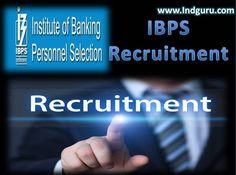 IBPS Recruitment is out...!! The organization has invited application forms for eligible and passionate candidates. Candidates can apply for the recruitment through online mode...Applicants can visit below page to get direct link to apply for IBPS Recruitment:-