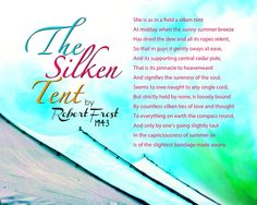 The Silken Tent by Robert Frost.. one of my favorite poems