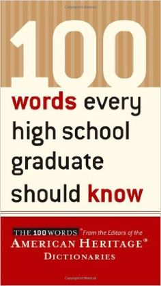 What should the vocabulary of a well-rounded high school graduate be like? These 100 words provide the starting point in answering that question. The list is representative of the words that serious students will encounter in their coursework and will come to use as adults, whether in conversation or while reading the daily newspaper. Each word is fully defined and shown in context with example sentences from well-known authors. 100 Words Every High School Graduate Should Know is a…