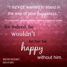 """""""...wouldn't let her be happy without him' Favorite quote from Knave of Hearts"""