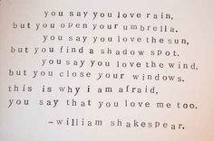 """You say you love rain..."" 