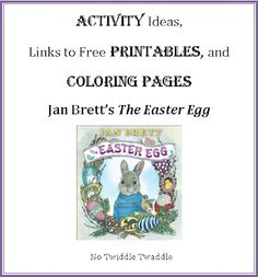 Activity Ideas and links to free printables for Jan Brett's The Easter Egg
