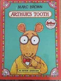 Arthur's Tooth by Marc Brown Paperback) for sale online Arthur Read, New Books, Books To Read, Vintage Toys 80s, Cool Easy Drawings, Remember The Time, Childhood Days, Scrapbook Stickers, Birthday List