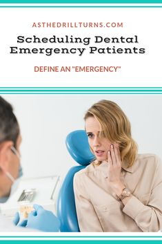 Dental Emergency Care Is A Major Responsibility Of The Dental Practice. How We Handle The Dental Emergency Calls And Walk-In Patients Will Grow Our Practice Quickly Or Send New Patients Running To Another Dentist. Emergency Dentist, Emergency Care, Dental Receptionist, Team Online, Work Train, Ebooks Online, Long Lasting Relationship, Relationship Building, Training Courses
