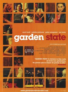 Garden State. Loved it. I actually own this poster....found out when it arrived that it's in French, but I think it adds to the neat factor.