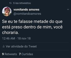 ah, mais você choraria demais!!! 😶 Text Quotes, Sad Quotes, Cool Phrases, Where Is My Mind, Daily Thoughts, Sad Life, Im Not Okay, Bts Memes, Sentences