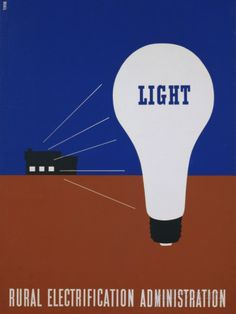 Light: Rural Electrification Administration Poster Photographic Print by Lester Beall at AllPosters.com