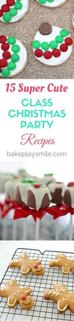 15 Super Cute Class Christmas Party Recipes!! These are so easy and kid-friendly! #Christmas #easy #kidfriendly #recipes #party #food