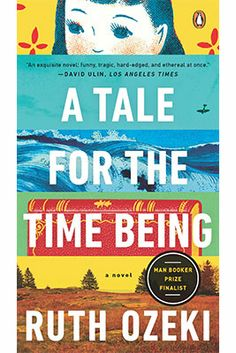 A Tale For the Time Being, by Ruth Ozeki (Viking Canada)