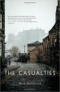 """Read """"The Casualties A Novel"""" by Nick Holdstock available from Rakuten Kobo. In Nick Holdstock's The Casualties, a man recounts the final weeks of his neighborhood before the apocalyptic event that. Good New Books, I Love Books, Books To Read, First Novel, Reading Challenge, Rest Of The World, Historical Romance, So Little Time, Beautiful Birds"""