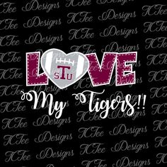Love My TSU Tigers - College Football SVG File - Vector Design Download - Cut File by TCTeeDesigns on Etsy