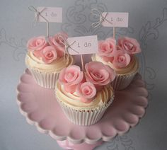 'I do' wedding cupcakes. The roses are so pretty