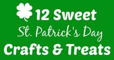 Patricks Day Crafts and Treats St Patrick's Day Crafts, St Patricks Day, Treats, Sweet, Recipes, Sweet Like Candy, Candy, Goodies