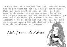 239 Melhores Imagens De Caio Fernando Abreu Texts Thinking About
