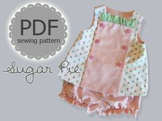 Sugar Pie Reversible Bib, Top and Bloomer Pattern. Clothing PDF Sewing Pattern for Baby Toddler. Sizes 1/2, 1, 2, 3, included. $7.75, via Etsy.