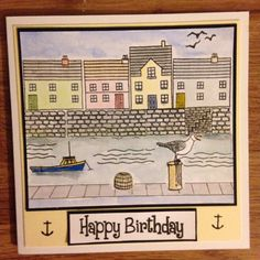 Hobby art Harbour scene it Masculine Birthday Cards, Handmade Birthday Cards, Handmade Cards, Gelli Printing, Stamp Printing, Clarity Card, Boy Cards, Men's Cards, House Mouse Stamps