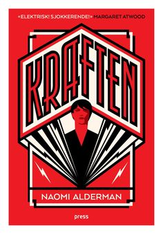Kraften (The Power), Naomi Alderman. March 2018
