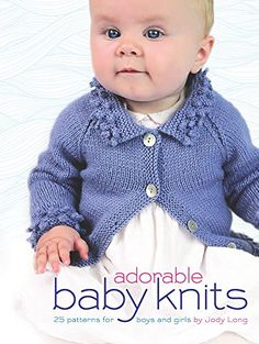 ef574f3141042b Adorable Baby Knits  25 Patterns for Boys and Girls (Dover Books on Knitting  and Crochet)  Amazon.co.uk  Jody Long  9780486807393  Books