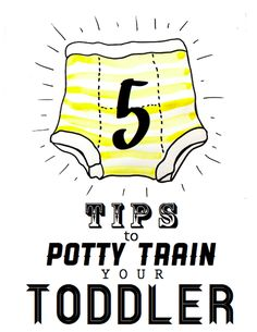 5 Tips to (gradually) Potty Train your Toddler..