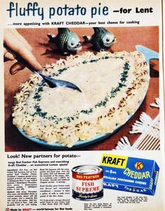 Fluffy potato pie for lent, 1959 (it kinda looked good, but the 'fish supreme' stuff messed it up for me. Can't fathom fish in the middle of mashed potatoes...)