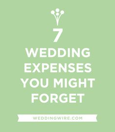 7 Wedding Expenses You Might Forget! #WeddingTips