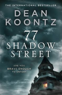 Buy 77 Shadow Street by Dean Koontz at Mighty Ape NZ. Heart-stopping thriller from the master of suspense. Bad things are starting to happen at the Pendleton, an eerie building with a tragic past. I Love Books, Great Books, Books To Read, My Books, Dean Koontz, Thriller Books, Book Nooks, Fiction Books, Horror Fiction