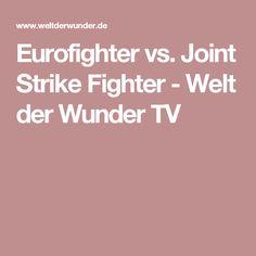 Eurofighter vs. Joint Strike Fighter - Welt der Wunder TV